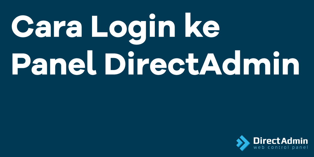 Cara Login ke Panel DirectAdmin