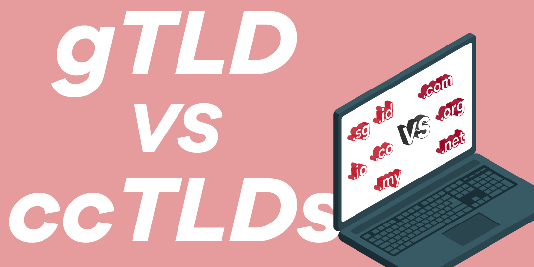 gTLD VS ccTLDs